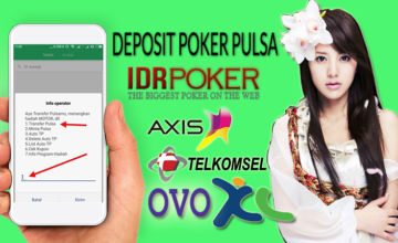 CARA DEPOSIT POKER PULSA VIA TELKOMSEL DAN XL AXIS