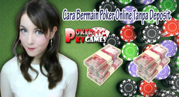 Asikk !! Begini Cara Bermain Poker Online Tanpa Deposit