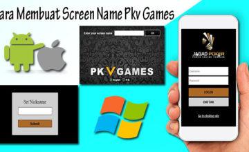 Cara Membuat Screen Name (Nama Meja) di Situs Pkv Games