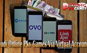 Daftar Situs Judi Online Pkv Games Via Virtual Account