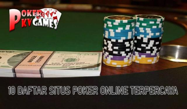 10 Daftar Situs Judi Poker Online Terpercaya dan Terbaik 2019-2020