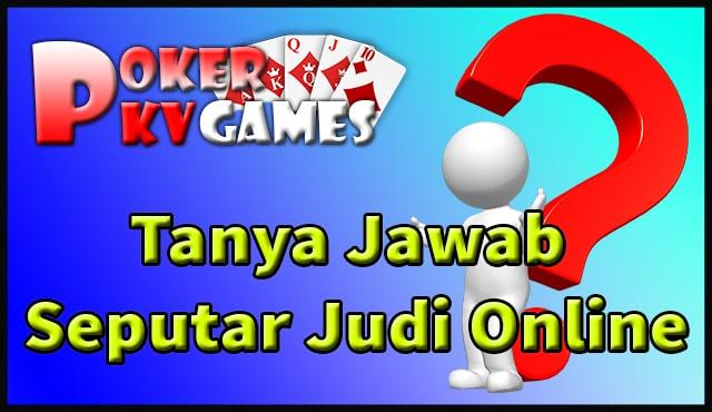 Tanya Jawab Seputar Judi Online
